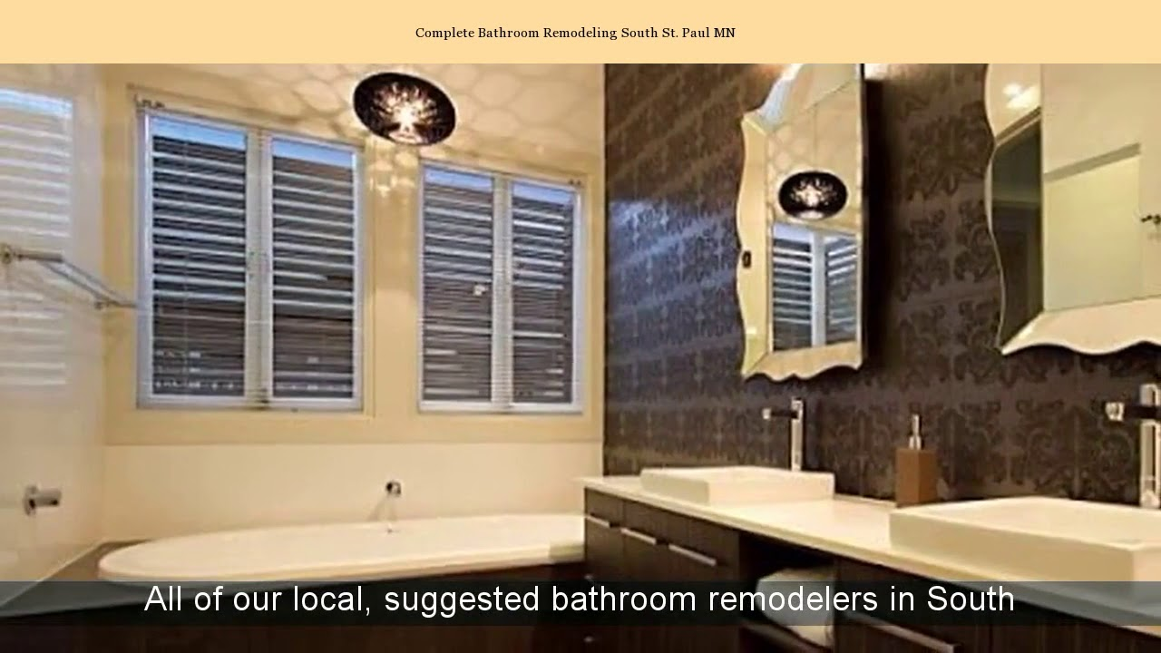Complete Bathroom Remodeling South St. Paul MN - YouTube on st francis mn, st charles mn, st louis park mn, st croix mn, st. anthony mn, st cloud mn, st peter mn, st joseph mn,