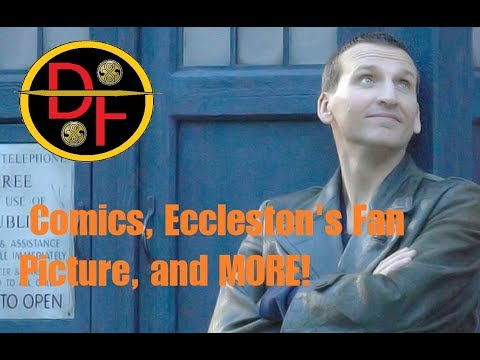 DOCTOR WHO SERIES 11 NEWS - Comics, Eccleston's Fan Picture, And MORE!