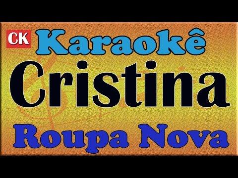Roupa Nova Cristina Karaoke