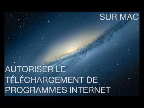 Autoriser le téléchargement de programmes Internet sur Mac