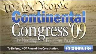 Continental Congress 2009 - The Next Step For a Free People [4 min ver]