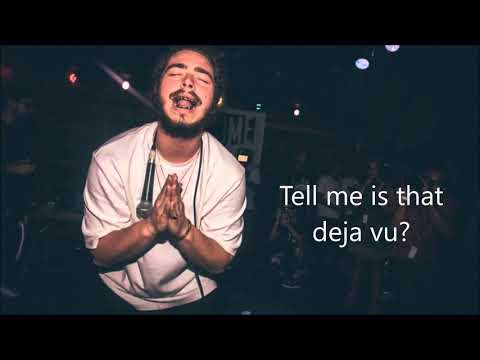 Post Malone - Deja Vu (feat. Justin Bieber) Lyrics