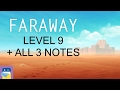 Faraway: Puzzle Escape: Level 9 Walkthrough + All 3 Letters / Notes (by Mousecity & Pine Studio)