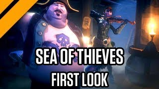 Sea of Thieves FIRST LOOK!