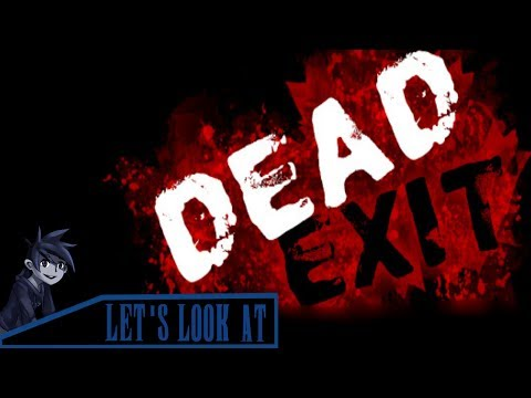 Let's look at: Dead Exit