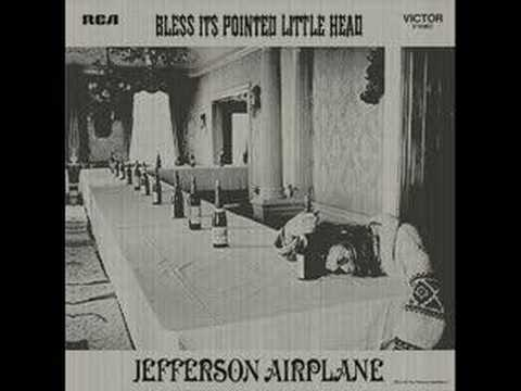 Jefferson Airplane Bless Its Pointed Little Head