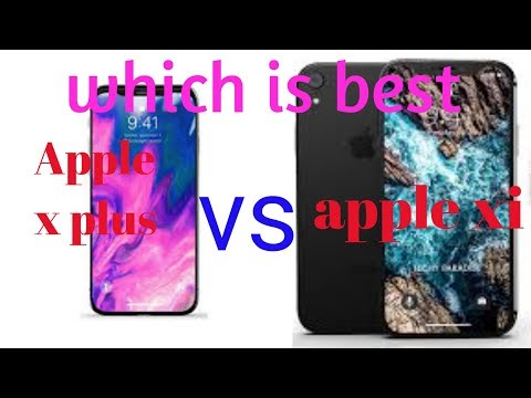 iphone xi VS iphone x plus which is best mobile 2018||DH