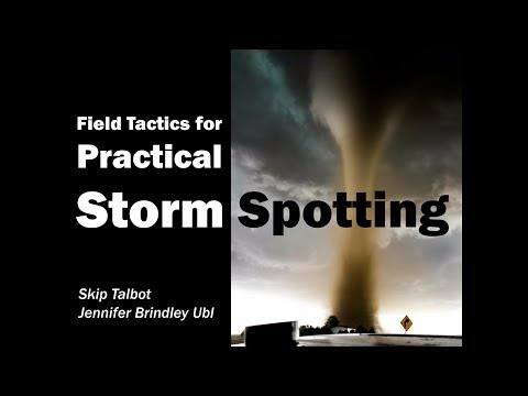 Field Tactics For Practical Storm Spotting