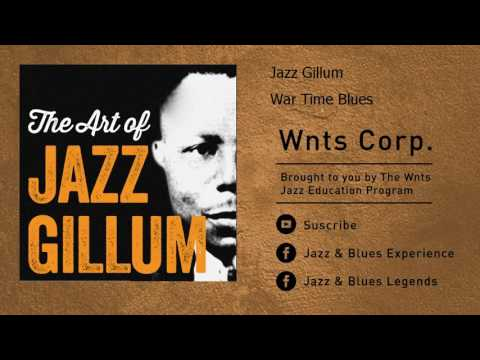 Jazz Gillum - War Time Blues