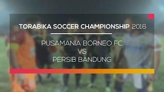 Video Gol Pertandingan Pusamania Borneo FC vs Persib Bandung