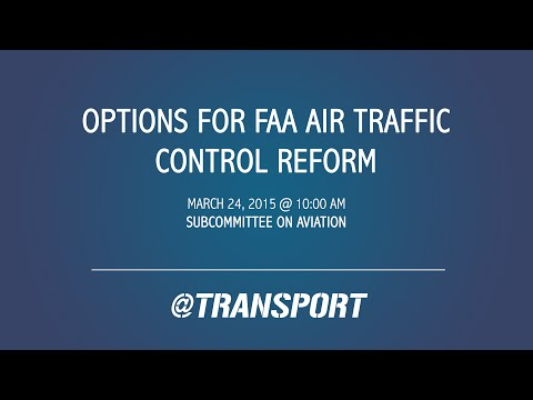 Options for FAA Air Traffic Control Reform