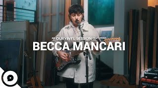 Becca Mancari - I'm Sorry | OurVinyl Sessions