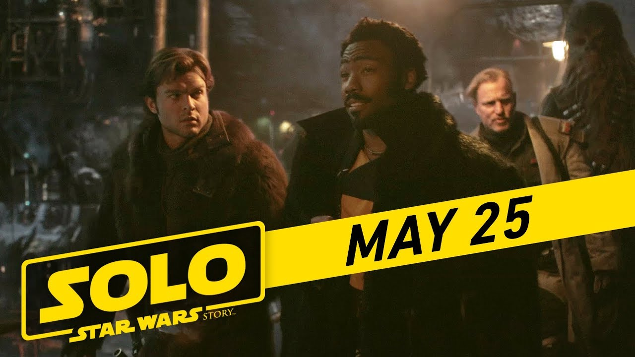 Хан Соло. Звёздные войны. Истории / Solo: A Star Wars Story [2018]: Solo A Star Wars Story Team TV Spot