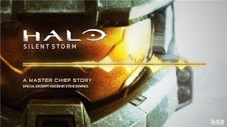 Halo: Silent Storm | Special Excerpt Voiced by Steve Downes