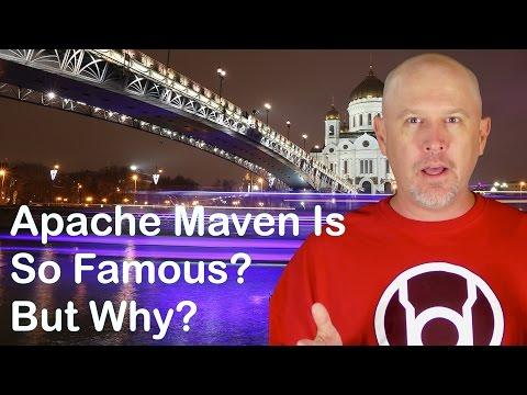 Apache Maven Is So Famous. But Why?  - M001