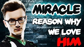 Reason Why We Love Miracle - EPIC Gameplay Compilation Dota 2