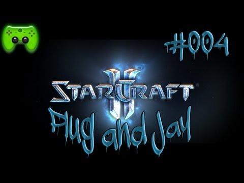 Plug and Jay #017 Starcraft 2 #004 [Deutsch][HD] - Brutalisken vs. Kolosse