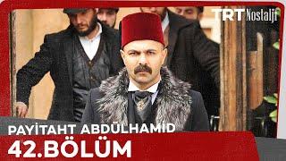 Payitaht Abdülhamid 42.Bölüm