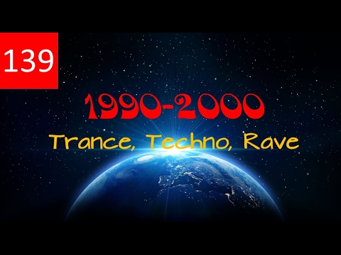 Techno, Trance, Rave - Best of - 1990 -2000 - Set 139 Bpm - Classic