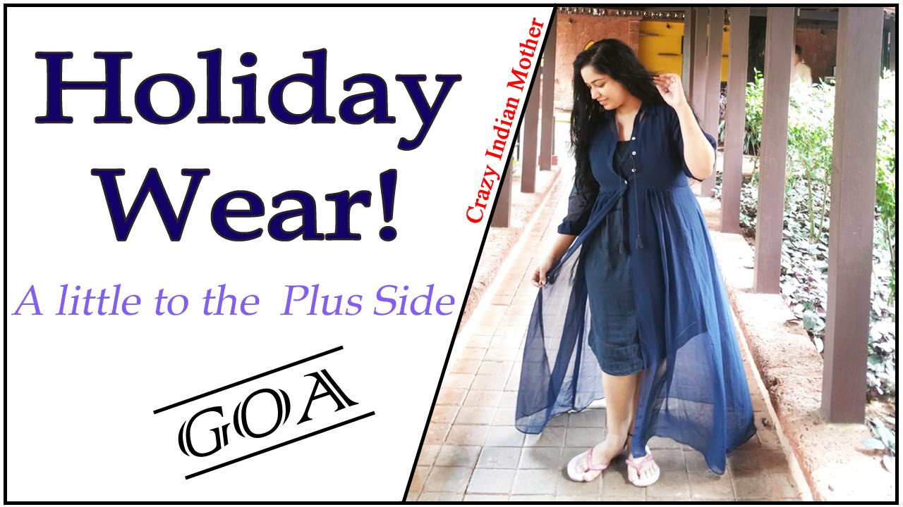 what to wear in goa if you are fat