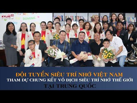 VIETKINGS: Đội tuyển Siêu trí nhớ Việt Nam tham dự Chung kết Vô địch Trí nhớ Thế giới tại Trung Quốc