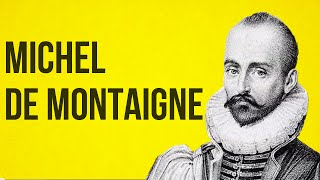 PHILOSOPHY - Montaigne
