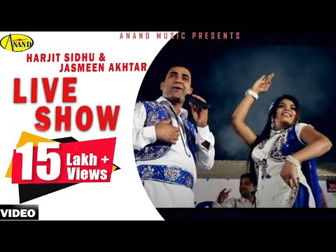 Live Show    Harjit Sidhu Ll Jasmeen Akhtar [ Official Video ] 2013 - Anand Music