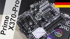 TOP X370 VALUE Board - ASUS Prime X370-Pro Testbericht [DEUTSCH]