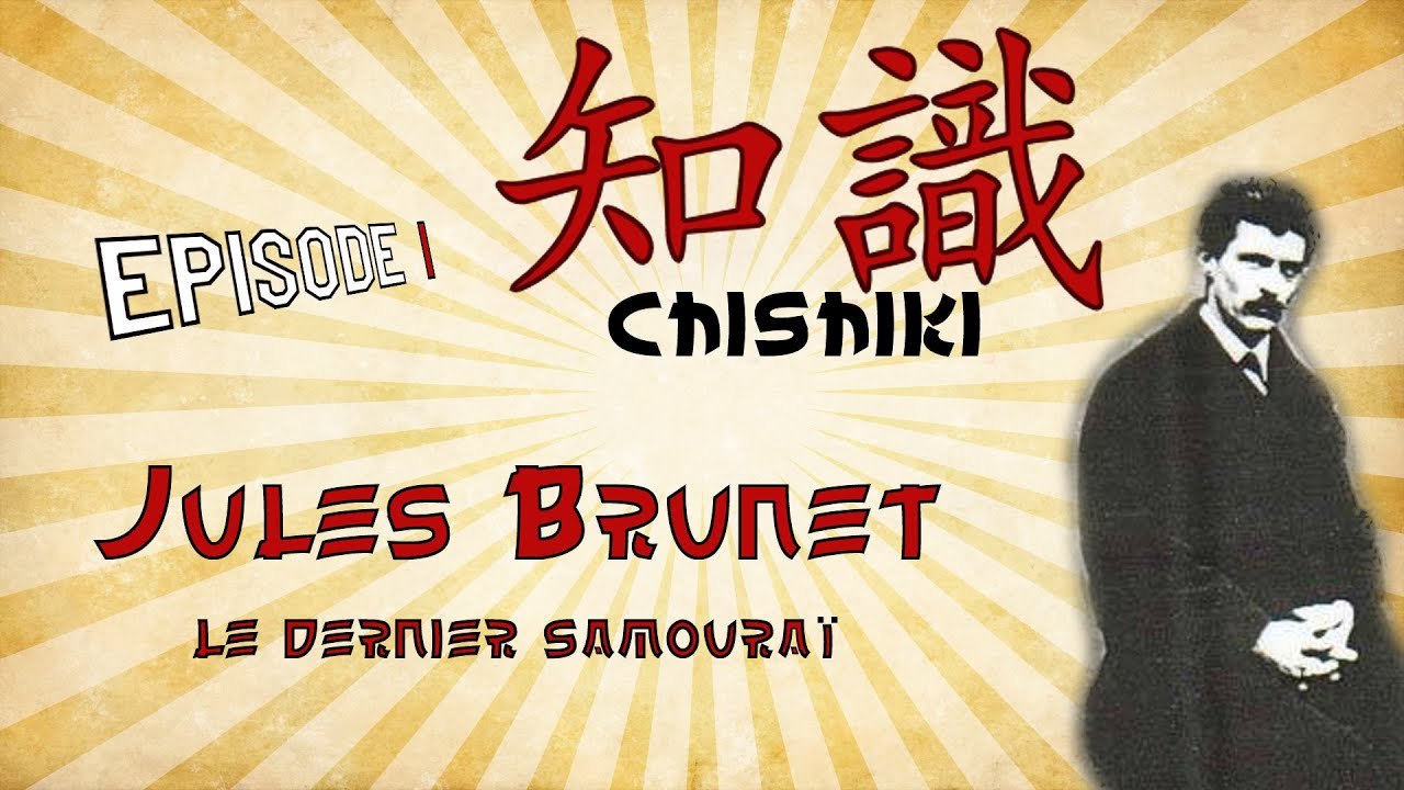 Chishiki - épisode 1 - Jules Brunet