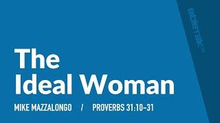 The Ideal Woman ‒ Mike Mazzalongo