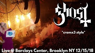 Ghost LIVE @ Barclays Center Arena Headlining Show Brooklyn NY 12/15/18 *cramx3 concert experience*