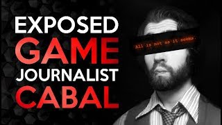 The Exposed Journalist Cabal - Gamings Political Gatekeepers
