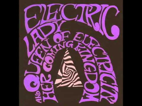 Electric Lady - Queen of Electricity and Her Coming Kingdom [Full Album]
