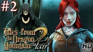 Tales From The Dragon Mountain 2: The Lair Gameplay | Part 2