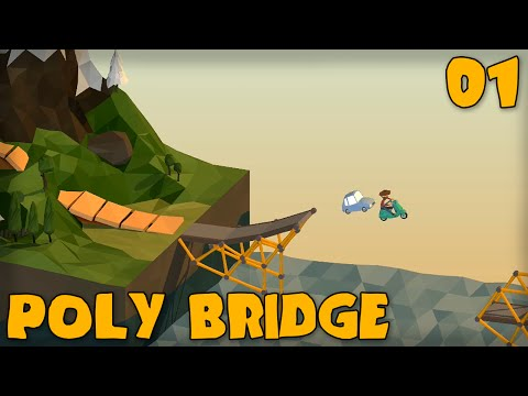 "POLY BRIDGE Gameplay Part 1 - ""Bridge Building For Evel Knievel!!!"" (Bridge Building Game)"
