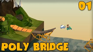 "Poly Bridge Gameplay Part 1 - ""bridge Building For Evel Knievel!!!"" (bridge Building Game)"