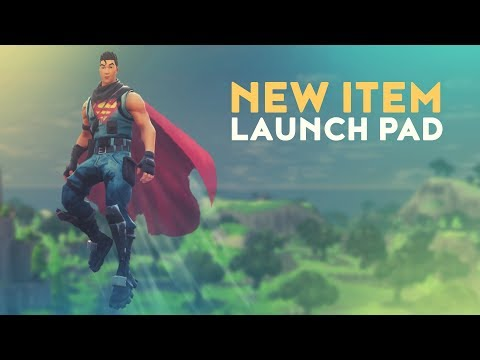 NEW ITEM: LAUNCH PAD (Fortnite Battle Royale)