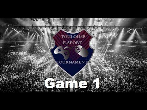 Toulouse E-Sport Tournament game 1 !!!