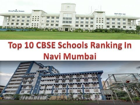 Top 10 CBSE Schools Ranking In Navi Mumbai