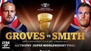 George Groves vs Callum Smith official promo 2018 HD - WBSS Final - Groves/Smith KO highlights