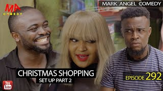 CHRISTMAS SHOPPING (Set Up Part 2) (Mark Angel Comedy) (Episode 292)