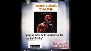 Episode 56 - Better the Devil you know! Feat. Dan from