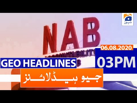 Geo Headlines 03 PM   6th August 2020