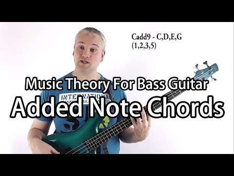 Music Theory For Bass Guitar - Added Sixth & Ninth Chords