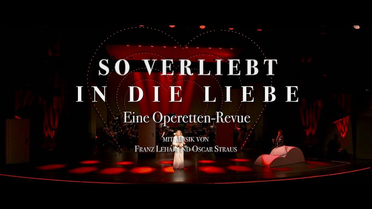 """""""So verliebt in die Liebe"""" - Eine Operetten-Revue"""