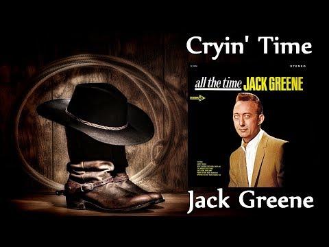 Jack Greene - Cryin' Time