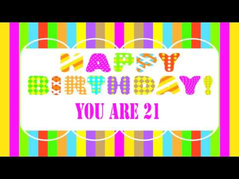 21 Years Old Birthday Song Wishes
