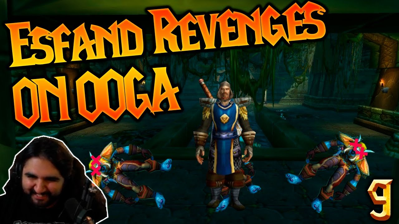 ESFAND KILLS THE OOGA GANG   Fun Daily Ep.9(Classic WoW Moments)