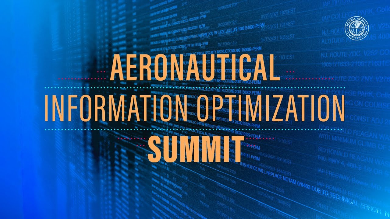 Aeronautical Information Optimization Summit: Session 2