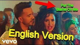 Luis Fonsi Demi Lovato chame la culpa english Put The Blame On Me.mp3